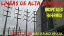 Hospital enfermo Líneas de alta tensión en Sao