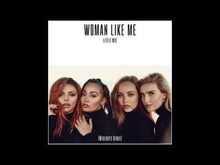 Woman Like Me (Wideboys Remix) (Audio)