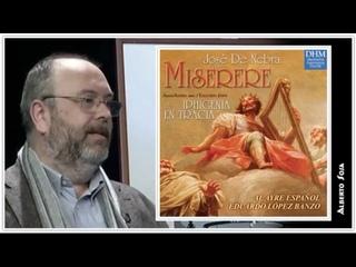 José de Nebra - Miserere; Excerpts from Iphagenia en Tracia, Al Ayre Español, Eduardo López Banzo, 2002
