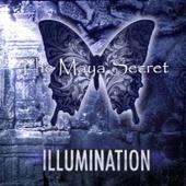 THE MAYA SECRET - ILLUMINATION (2016) (CD)