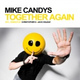 Mike Candys - Together Again