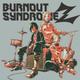 BURNOUT SYNDROMES - Sugakushojyoz