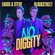 Lucas & Steve, Blackstreet - No Diggity
