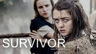 Arya Stark // Survivor