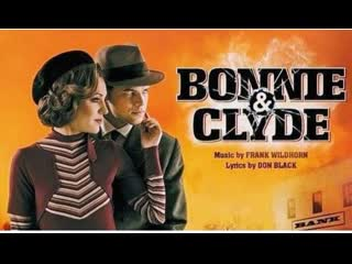 Bonnie & Clyde, A New Musical Бродвей 2014 год