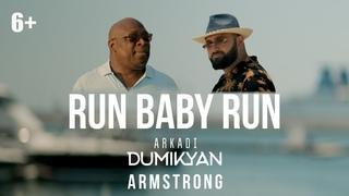 Arkadi Dumikyan ft. Armstrong - Run Baby Run