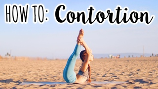 Гимнастика. Красота гибкости. HOW TO BECOME A CONTORTIONIST   Get Flexible Fast