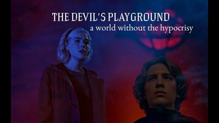 sabrina and michael|the devil's playground [caos+ahs crossover]