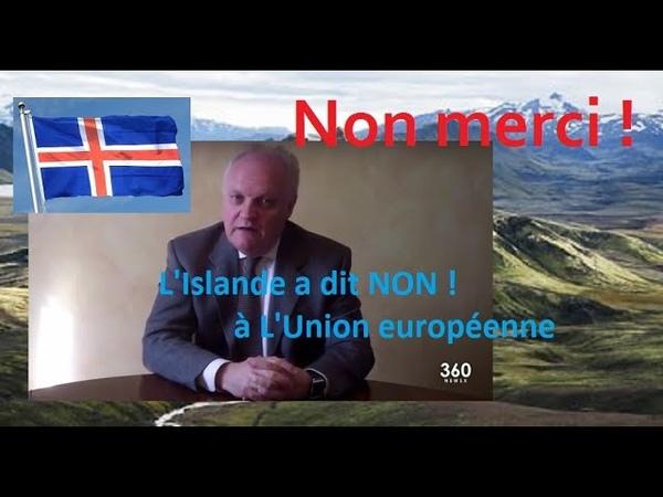 Après avoir repris le pouvoir le peuple islandais a renoncé définitivement à l'Union européenne