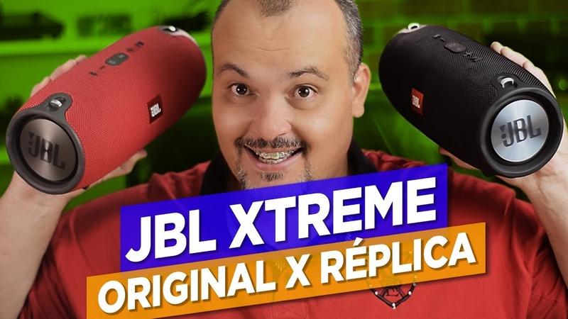 JBL XTREME ORIGINAL X RÉPLICA O melhor comparativo da internet