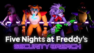 Трейлер Five Nights at Freddy's: Security Breach на Русском
