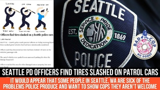 Seattle Police Tires Slashed I People Ain't Playing Anymore I In Under A Minute