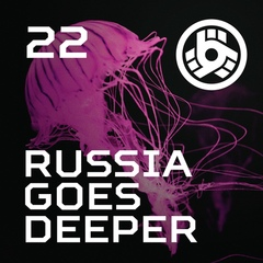 Russia Goes Deeper #22