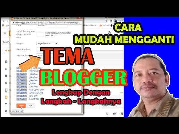Cara Mudah Mengganti TEMA BLOGGER lengkap dengan tutorialNya