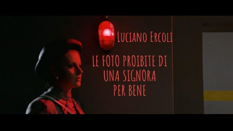 Le foto proibite di una signora per bene Грязные фото для дамы вне всяких подозрений 1970 Luciano Ercoli Эрколи Giallo