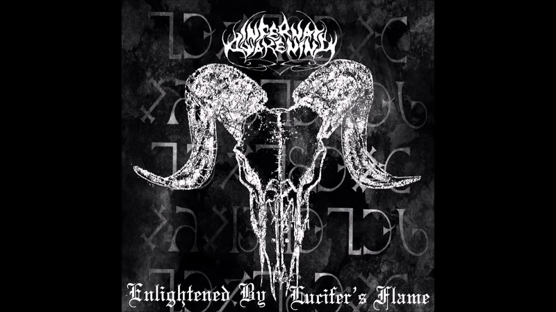 Infernal Awakening - Enlightened by Lucifers Flame (Full Ep)