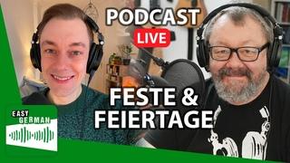 Feste & Feiertage in Deutschland | Easy German Podcast 148 (LIVE)