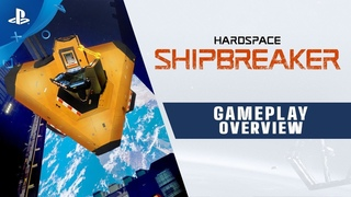 Hardspace: Shipbreaker | Gameplay Overview Trailer | PS4